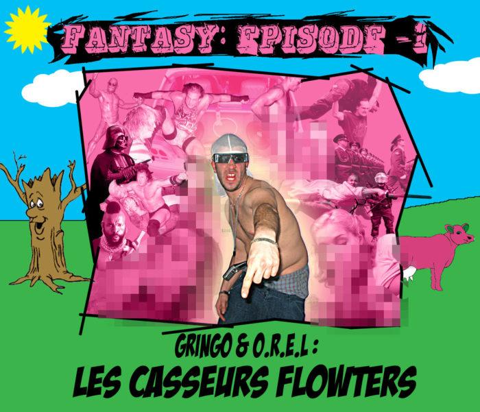 Casseurs Flowters - Fantasy Mixtape