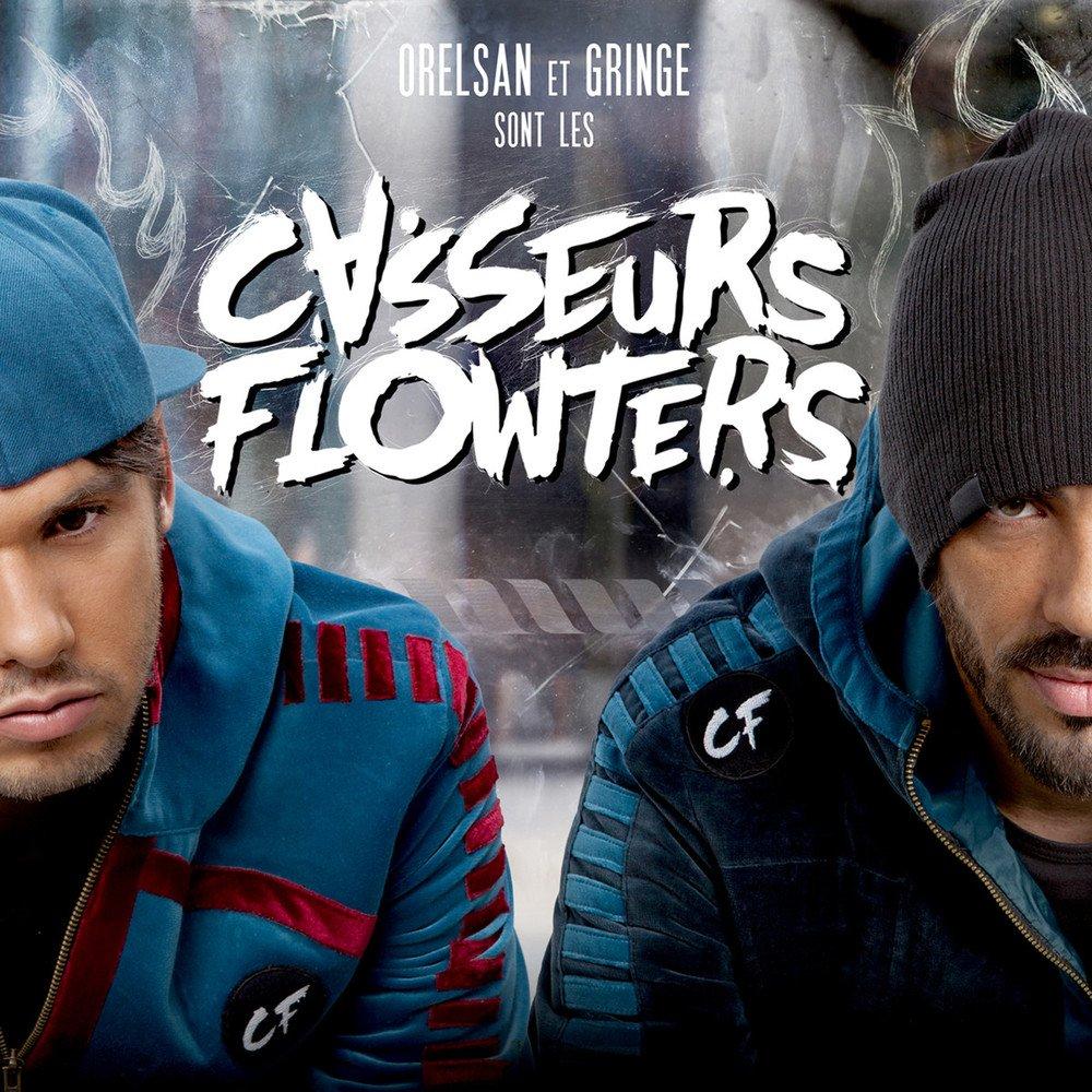 Orelsan & Gringe sont les Casseurs Flowters